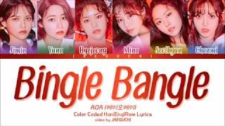 AOA - Bingle Bangle (빙글뱅글) (Color Coded Lyrics Eng/R...