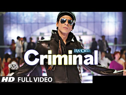 Criminal Full Song RaOne  ShahRukh Khan  Kareena Kapoor