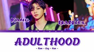 KANG DANIEL - ADULTHOOD (Color Coded Lyrics Eng/Rom/Han)