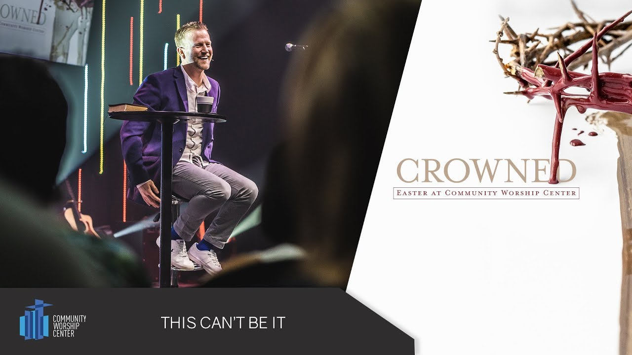This Can't Be It | Crowned | Pastor Keith Deal