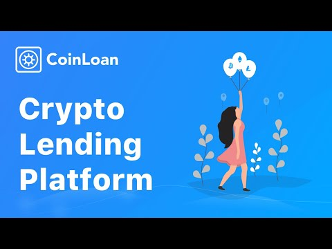 CoinLoan - Loans Secured by CryptoAssets