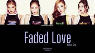 Wonder Girls (원더걸스) - Faded Love (사랑이 떠나려 할때) [Colour Coded …