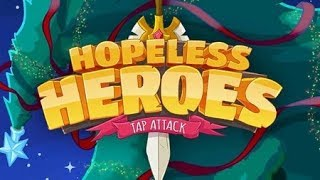 Hopeless Heroes: Tap Attack (Android Game) by Upopa Games