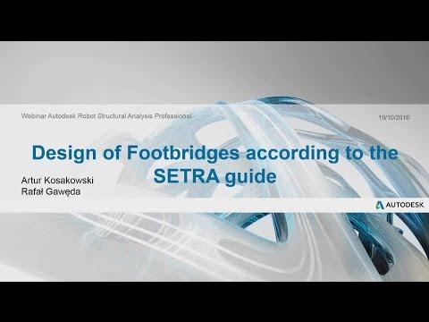 Foot Bridge Analysis according SETRA