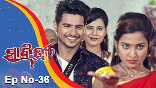 Savitri | Full Ep 36 | 18th August 2018 | Odia Serial – TarangTV