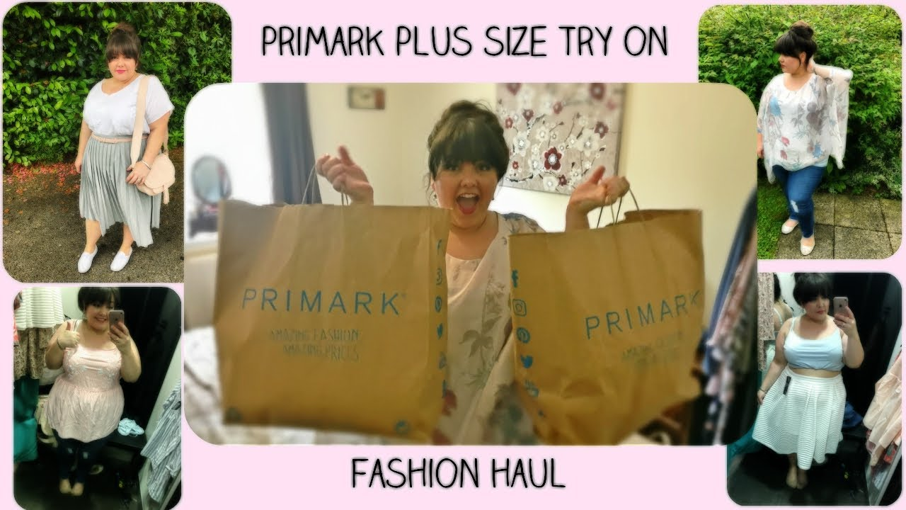 118bdced24972 Primark Plus Size Fashion Try On Haul - YouTube
