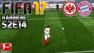 FIFA 17 KARRIERE ⚽️ S02E14 • 8. SPIELTAG: Eintracht Frankfurt vs. FC Bayern