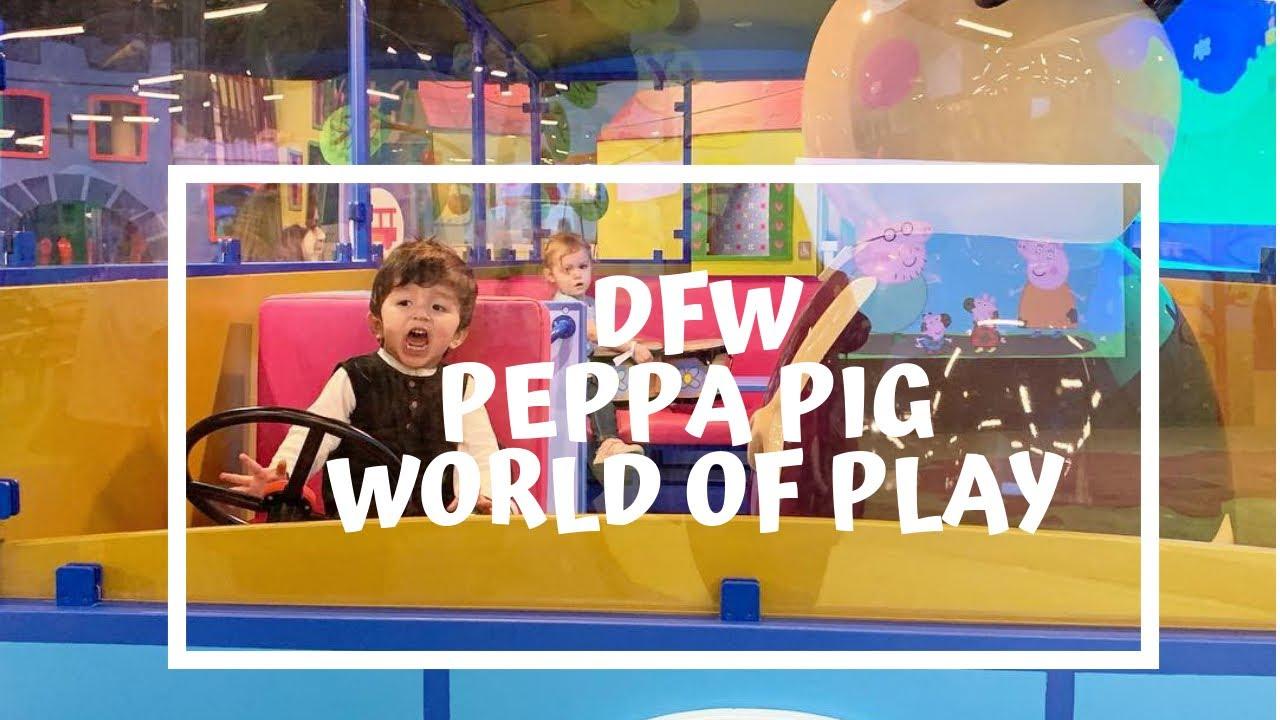 Dfw Peppa Pig World Of Play