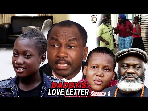 My Daddy's Love Letter Season 1 - 2017 Newest Nollywood Full Movie | Latest Nollywood Movies 2017