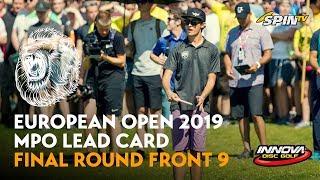 European Open 2019 MPO Lead Card Final Round Front 9 (Wysocki, McMahon, McBeth, Tamm)