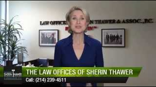 The Law Offices Of Sherin Thawer & Associates P.C   Irving           Exceptional           Five...