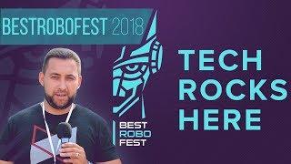 Выставка BestRoboFest 2018. Роботы и многое другое!