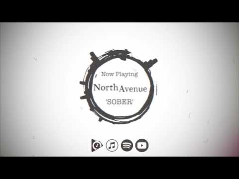 North Avenue - Sober (Official)