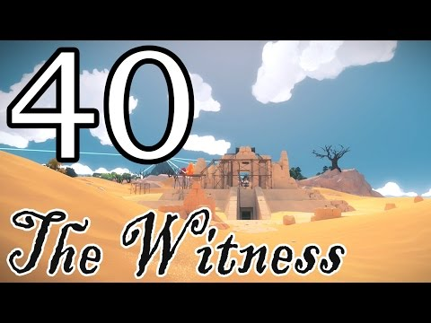 [40] The Witness - The Desert Revisited - Let's Play Gameplay Walkthrough (PS4)