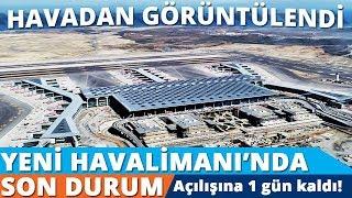 Gambar cover Yeni Havalimanı'nın Son Durumu Havadan Görüntülendi