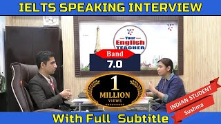 IELTS Speaking Test Band 7 0 Sample Interview IELTS Speaking Indian Student