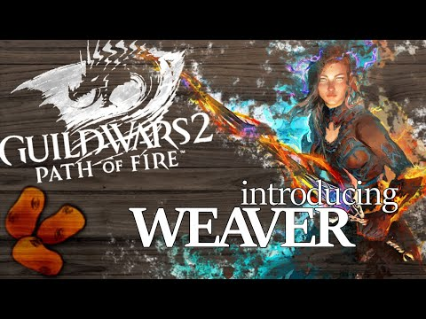 Guild Wars 2 Path of Fire - Introducing The Weaver | The Sword Elementalist
