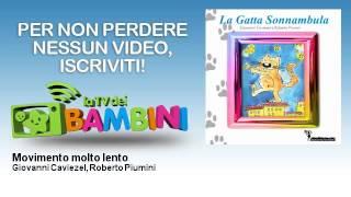 Giovanni Caviezel, Roberto Piumini - Movimento molto lento - LaTvDeiBambini