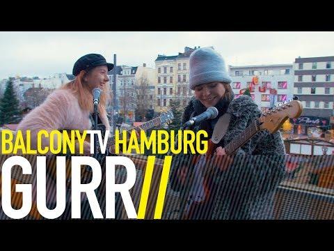 GURR - WALNUSS (BalconyTV)
