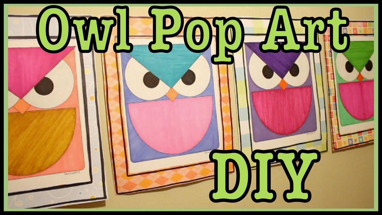 Diy owl pop art wall decor roomspiration youtube for Pop wall art