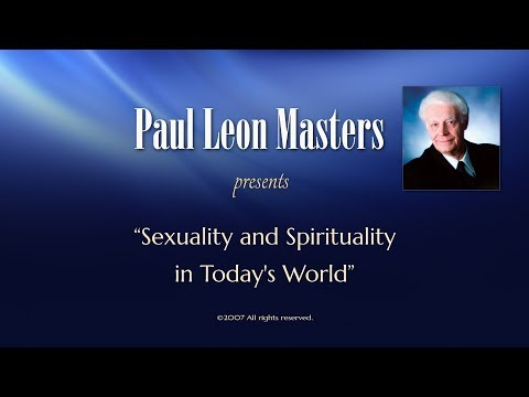 Sexuality and Spirituality in Today's World