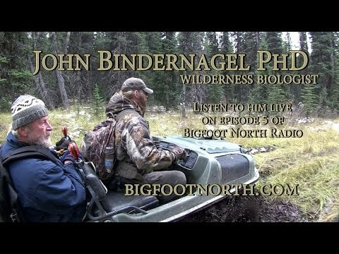 Bigfoot North Radio. Episode 5.  John Bindernagel Phd talks Sasquatch