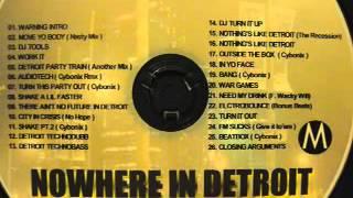 """Detroit In Effect MixTape """" NOWHERE IN DETROIT """""""
