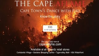 The Cape Aflame – Cape Town's Dance with Fire