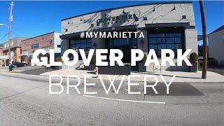 #My Marietta| Glover Park Brewery