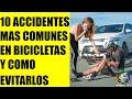 10 Accidentes Mas Comunes En Bicicletas🚴♀️ Y👉 Como Evitarlos