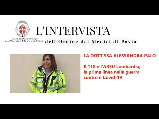 SPECIALE COVID - L'intervista alla dottoressa Alessandra Palo