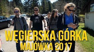 Węgierska Górka - Majówka 2017