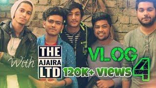 Vlog With The Ajaira LTD | Prottoy Heron | Raihan Khan | Funny vlog | The Ajaira ltd | Vlog 4