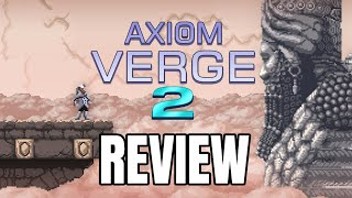 Axiom Verge 2 Review - The Final Verdict (Video Game Video Review)