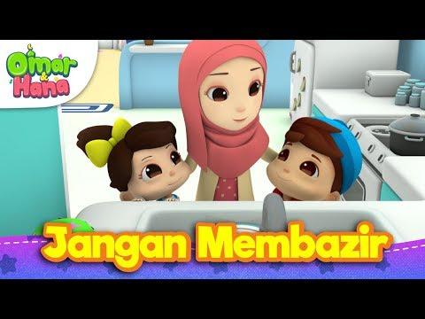 Lagu Kanak-Kanak Islam | Jangan Membazir  | Omar & Hana