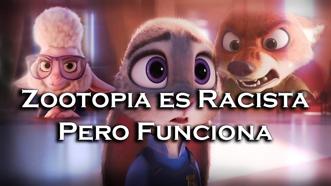 | Zootopia Es Racista Pero Funciona | Análisis |