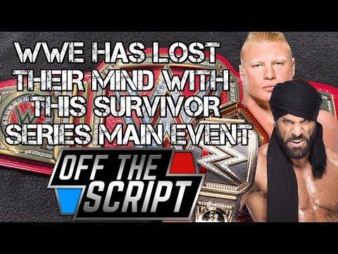 Brock Lesnar vs Jinder Mahal PLANNED FOR SURVIVOR SERIES!!?? - Off The Script #191 Part 2
