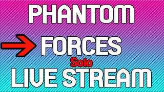 Roblox Phantom Forces Live Stream [Super Live Roblox Episode 2]