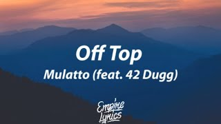 Play Off Top (feat. 42 Dugg)