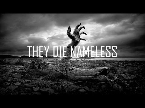 "ORIGINAL HORROR FICTION: ""They Die Nameless"""