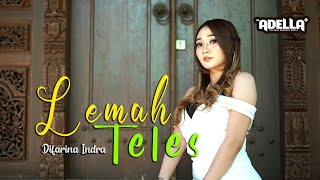 Lemah Teles - Difarina Indra - OM ADELLA