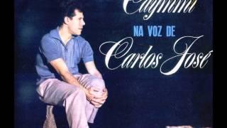 Carlos José - NÃO TEM SOLUÇÃO - samba-canção de Dorival Caymmi e Carlos Guinle - gravação de 1963