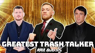 MMA Awards - Greatest Trash Talker