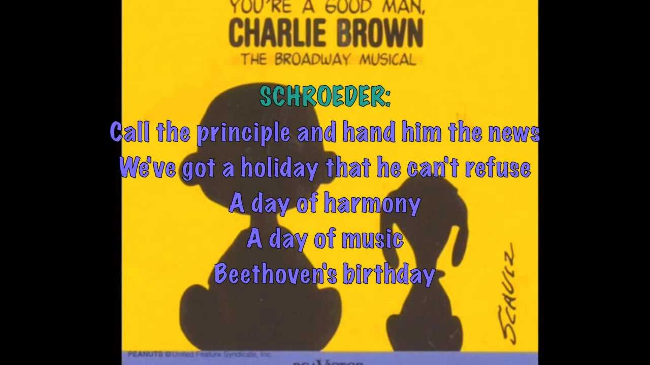 Beethoven Day Lyrics - You're a Good Man, Charlie Brown ...
