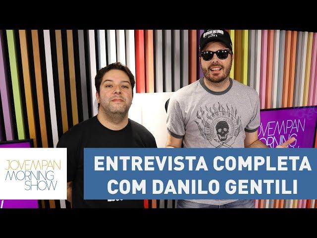 Entrevista completa com Danilo Gentili