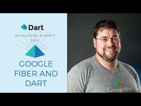 Google Fiber and Dart (Dart Developer Summit 2015)