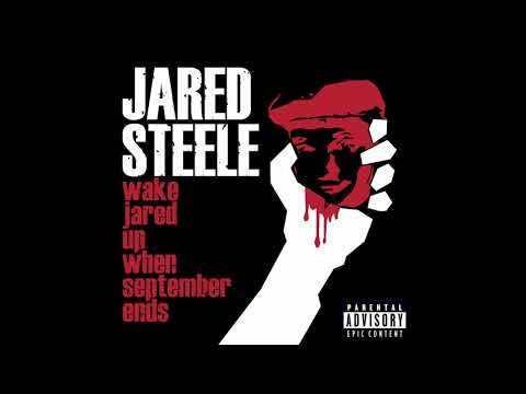 Jared Steele - Wake Jared Up When September Ends