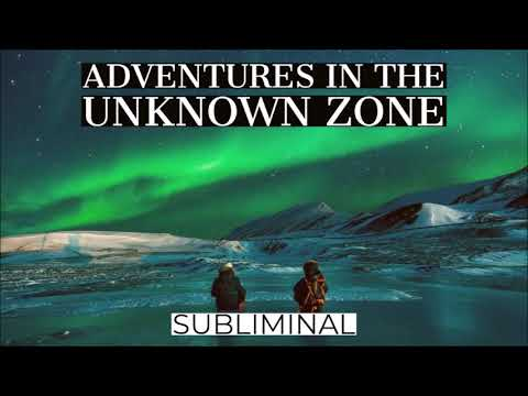 Adventures In The Unknown Zone - Subliminal (Quickie) Audio