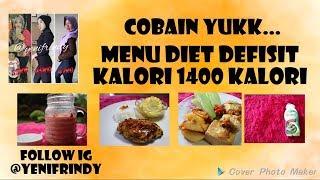 Diet Anti Gagal, Cobain Menu Diet 1400 Kalori, Diet Sehat 4 kali makan.