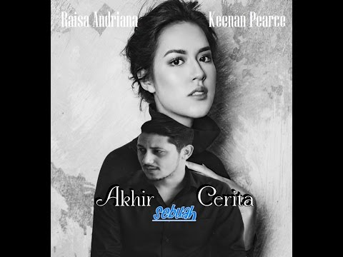 Cover Lagu Akhir Sebuah Cerita _ Raisa Andriana _ Keenan Pearce HITSLAGU
